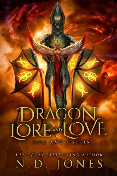 Dragon Lore and Love Isis and Osiris Dragon Shifter Romance by ND Jones