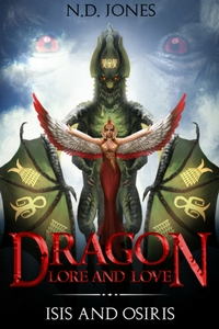 Dragon Lore and Love Isis and Osiris African American Paranormal Romance by African American author, ND Jones 200x300