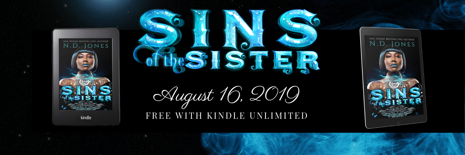 Sins of the Sister African American Dark Fantasy by ND Jones Author