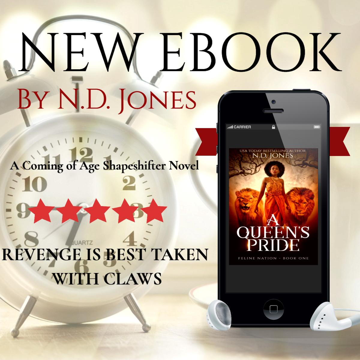ND Jones Urban fantasy shapeshifter romance A Queens Pride