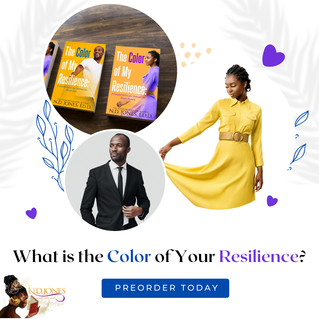 he Color of My Resilience Journals for Black Men and Women by ND Jones